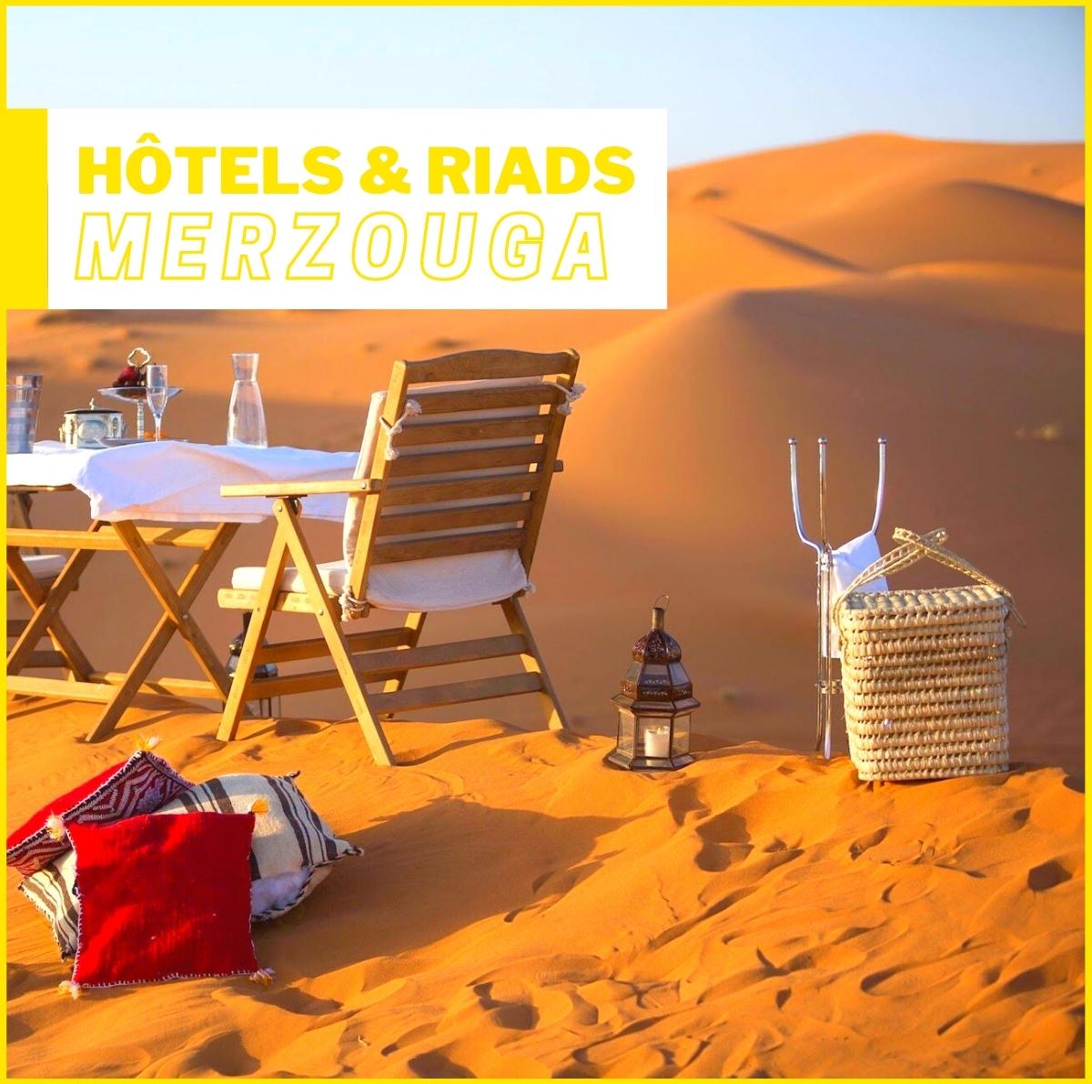 Hôtels - Riads et Bivouacs à Merzouga