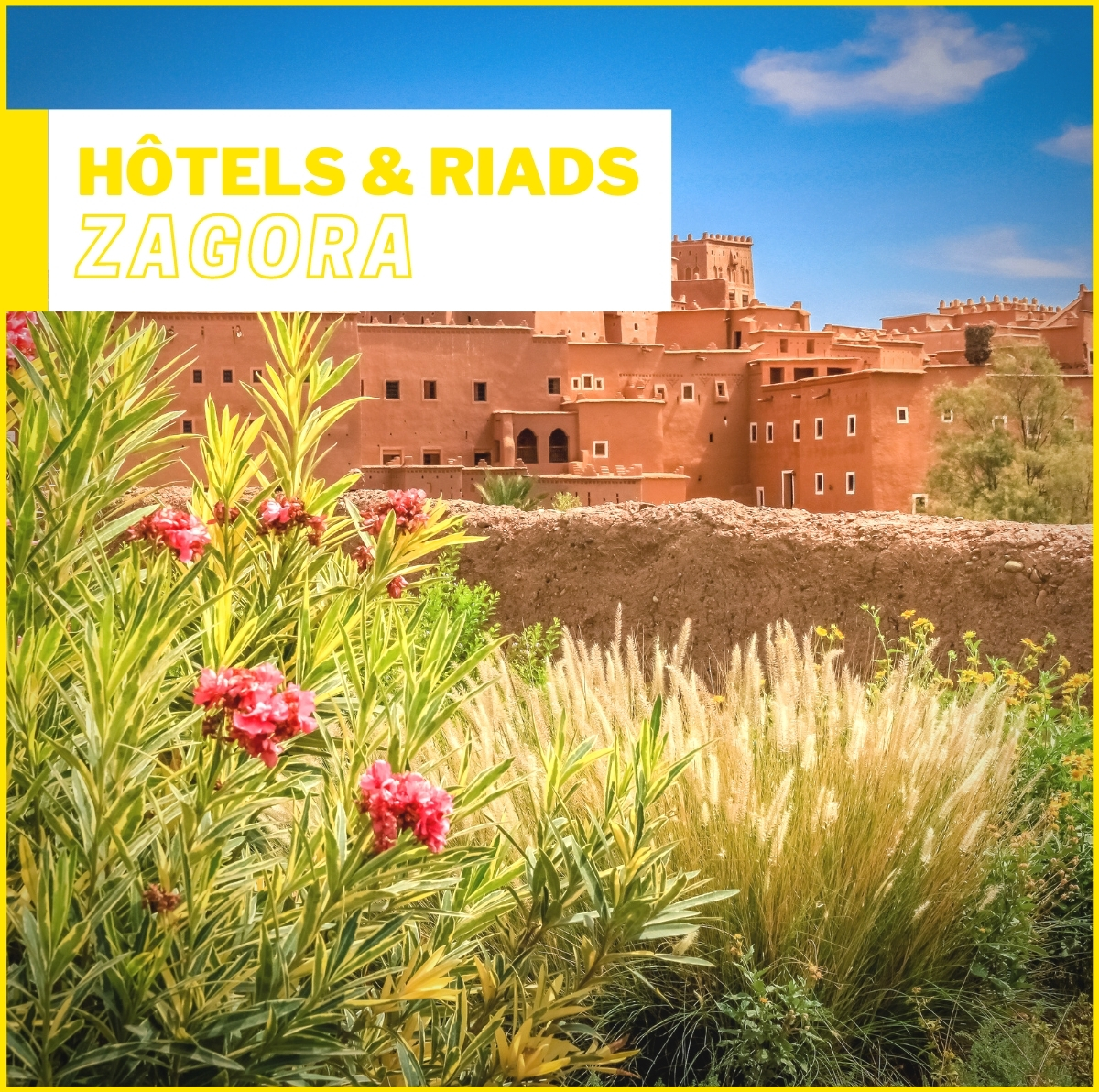 Hôtels et Riads à Zagora